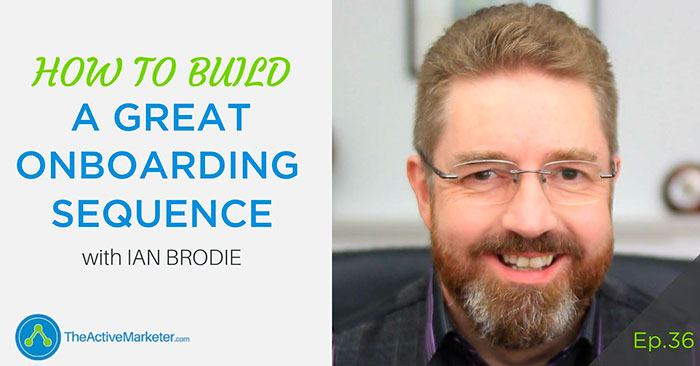ActiveCampaign onboarding sequence Barry Moore - Ian Brodie