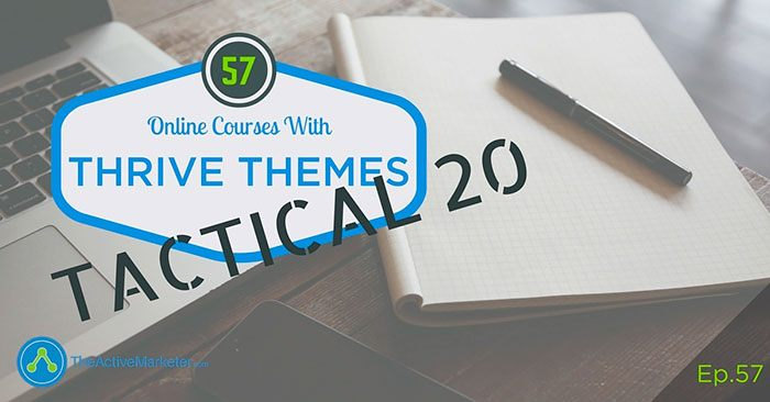 TAM057 - Online Courses With Thrive Themes